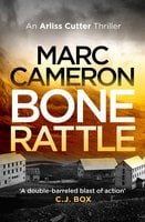 Bone Rattle - Marc Cameron