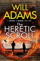 The Heretic Scroll - Will Adams