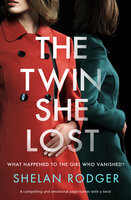 The Twin She Lost - Shelan Rodger