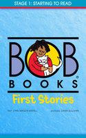 Bob Books First Stories - Lynn Maslen Kertell