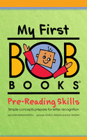 My First Bob Books: Pre-Reading Skills - Lynn Maslen Kertell