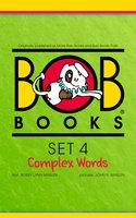 Bob Books Set 4: Complex Words - Bobby Lynn Maslen