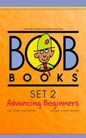 Bob Books Set 2: Advancing Beginners - Bobby Lynn Maslen