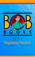 Bob Books Set 1: Beginning Readers - Bobby Lynn Maslen