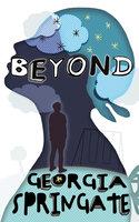 Beyond - Georgia Springate