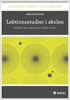 Lektionsstudier i skolen - Arne Mogensen