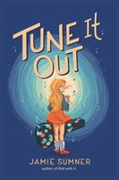 Tune It Out - Jamie Sumner