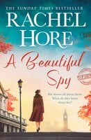 A Beautiful Spy - From the million-copy Sunday Times bestseller - Rachel Hore