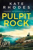 Pulpit Rock: A Locked-Island Mystery: 4 - Kate Rhodes