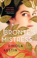 Bronte's Mistress: A Novel - Finola Austin