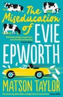 The Miseducation of Evie Epworth - Radio 2 Book Club Pick