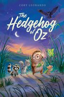 The Hedgehog of Oz - Cory Leonardo