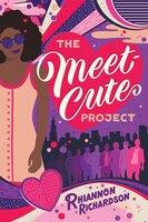 The Meet-Cute Project - Rhiannon Richardson