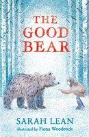The Good Bear - Sarah Lean