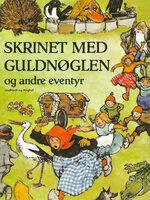 Skrinet med guldnøglen og andre eventyr for de yngste - Søren Christensen