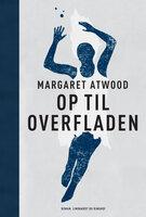 Op til overfladen - Margaret Atwood