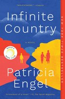 Infinite Country: A Novel - Patricia Engel