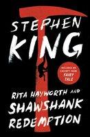 Rita Hayworth and Shawshank Redemption - Stephen King