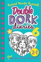 Double Dork Diaries #6 : Frenemies Forever and Crush Catastrophe - Rachel Renée Russell