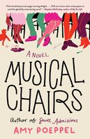 Musical Chairs : A Novel - Amy Poeppel