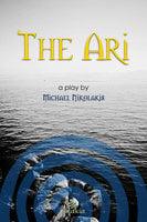 The Ari: A Play - Michael Nikolakis