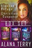 Alaskan Refuge Christian Suspense Box Set - (Books 1-3) - Alana Terry