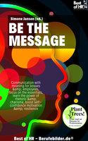 Be the Message - Simone Janson