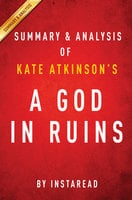 A God in Ruins by Kate Atkinson | Summary & Analysis - . IRB Media
