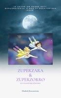 ZuperZara & ZuperZorro