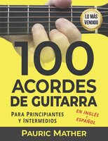 100 Acordes De Guitarra - Ebook - Pauric Mather
