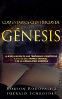 Comentarios Científicos de Génesis - Robson Rodovalho, Gerald Schroeder