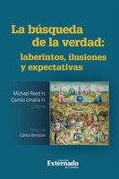 La búsqueda de la verdad - Carlos Beristain