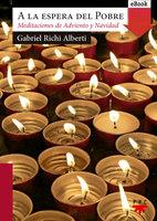 A la espera del Pobre - Gabriel Richi Alberti