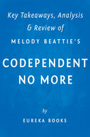 Codependent No More: by Melody Beattie | Key Takeaways, Analysis & Review (How to Stop Controlling Others and Start Caring for Yourself) - . IRB Media