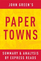 Paper Towns by John Green | Summary & Analysis - . IRB Media