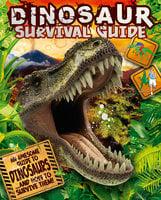 Dinosaur Survival Guide - Clare Hibbert