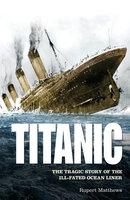 Titanic - Rupert Matthews