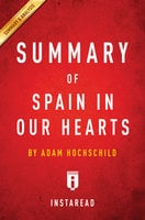 Summary of Spain in Our Hearts: by Adam Hochschild | Includes Analysis - . IRB Media