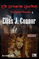 The Dreamtime Guardians - Elias J. Connor