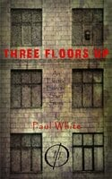 Three Floors Up - An Electric Eclectic book - Paul White