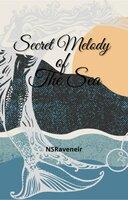 Secret Melody of the Sea - NS Raveneir