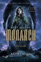 Nest of the Monarch - Kay Kenyon