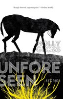 The Unforeseen: Stories - Molly Gloss