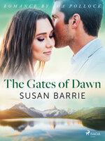 The Gates of Dawn - Susan Barrie