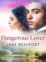 Dangerous Lover - Jane Beaufort