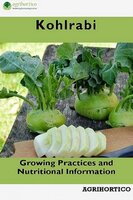 Kohlrabi: Growing Practices and Nutritional Information - Agrihortico CPL