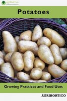 Potatoes: Growing Practices and Food Uses - Agrihortico CPL
