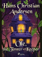 Ole, the Tower-Keeper - Hans Christian Andersen