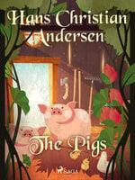 The Pigs - Hans Christian Andersen