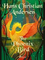 The Phoenix Bird - Hans Christian Andersen